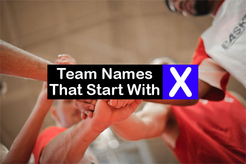 Team-Names-That-Start-With-X